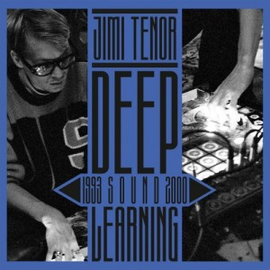 JIMI TENOR - Deep Sound Learning [1993 – 2000] cover